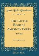 The Little Book of American Poets