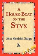 A House-Boat on the Styx