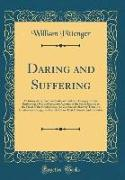 Daring and Suffering