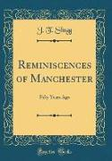 Reminiscences of Manchester