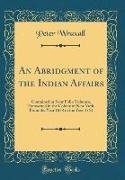 An Abridgment of the Indian Affairs