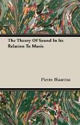 The Theory of Sound in Its Relation to Music