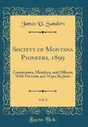 Society of Montana Pioneers, 1899, Vol. 1