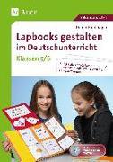 Lapbooks gestalten im Deutschunterricht 5-6
