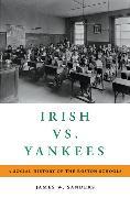 Irish vs. Yankees