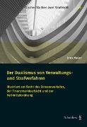 Der Dualismus von Verwaltungs- und Strafverfahren