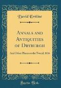 Annals and Antiquities of Dryburgh