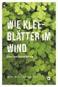 Wie Kleeblätter im Wind