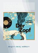 Der Zopf (DAISY Edition)