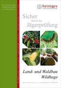 Land- und Waldbau, Wildhege