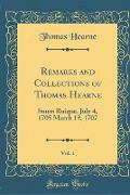 Remarks and Collections of Thomas Hearne, Vol. 1