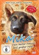 Mika - Dein bester Freund und grosser Held!