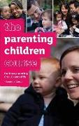 The Parenting Children Course Leaders' Guide - Us Edition