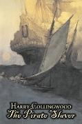 The Pirate Slaver by Harry Collingwood, Fiction, Action & Adventure
