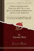 Indices Lectionum Et Publicarum Et Privatarum Quae in Academia Marpurgensi Per Semestre Hibernum: Inde A D. XV. M. Octobris 1890 Usque Ad D. XV. M. Ma