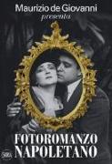 Maurizio de Giovanni presenta «Fotoromanzo napoletano»