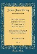 The Protestant Theological and Ecclesiastical Encyclopedia, Vol. 2
