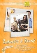 Lektüren für DaZ-Lerner - Zukunft & Beruf