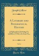 A Literary and Biographical History, Vol. 2