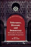 Tolerance, Dissent, and Democracy: Philosophical, Historical, and Halakhic Perspectives