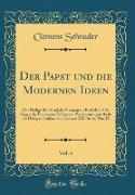 Der Papst und die Modernen Ideen, Vol. 4