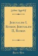 Jerusalem I, Roman, Jerusalem II, Roman (Classic Reprint)