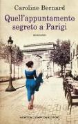 Quell'appuntamento segreto a Parigi