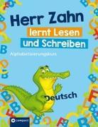 Herr Zahn lernt lesen und schreiben
