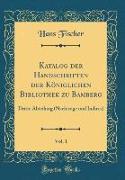 Katalog der Handschriften der Königlichen Bibliothek zu Bamberg, Vol. 1