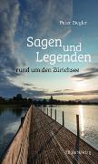 Sagen und Legenden rund um den Zürichsee