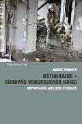 Ostukraine – Europas vergessener Krieg