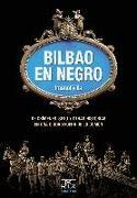 Bilbao en negro