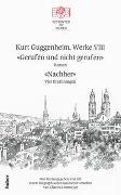 Kurt Guggenheim, Werke VIII: Gerufen und nicht gerufen / Nachher