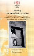 Das Menschlein Matthias. Tetralogie bestehend aus den Romanen: Das Menschlein Matthias / Die Brüder Moor / Lebensdrang / Der Landstörtzer