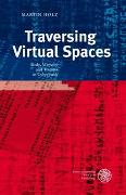 Traversing Virtual Spaces