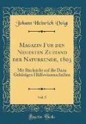 Magazin für den Neuesten Zustand der Naturkunde, 1803, Vol. 5