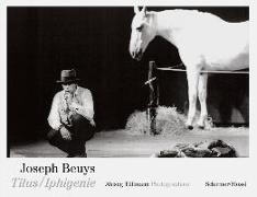 Joseph Beuys. Titus/Iphigenie