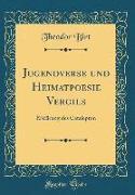 Jugendverse und Heimatpoesie Vergils
