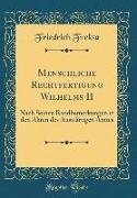 Menschliche Rechtfertigung Wilhelms II