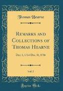 Remarks and Collections of Thomas Hearne, Vol. 5