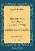 The Sermons, and Other Practical Works, Vol. 4 of 10