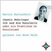 Jasmin Behringer - Ich und die Kanzlerin