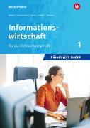 Bürodesign GmbH 1. Informationswirtschaft für die Höhere Berufsfachschule. Schülerband