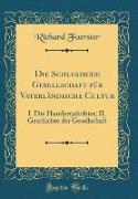 Die Schlesische Gesellschaft für Vaterländische Cultur
