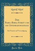 Der Babel-Bibel-Streit und die Offenbarungsfrage