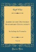 Jahrbuch der Deutschen Shakespeare-Gesellschaft, Vol. 13