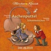 Aschenputtel und Schneewittchen - Die ZEIT-Edition