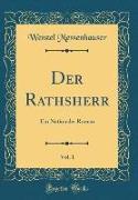 Der Rathsherr, Vol. 1