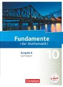 Fundamente der Mathematik 10. Schuljahr. Ausgabe B. Schülerbuch
