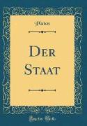 Der Staat (Classic Reprint)